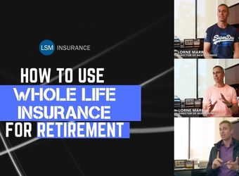 how-to-use-whole-life-insurance-for-retirement