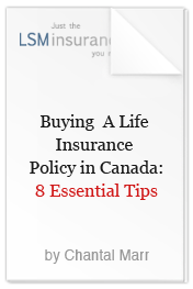 8 Essential Tips to Buying Life Insurance in Canada