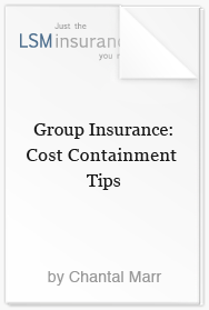 Group Insurance - Cost Containment Tips