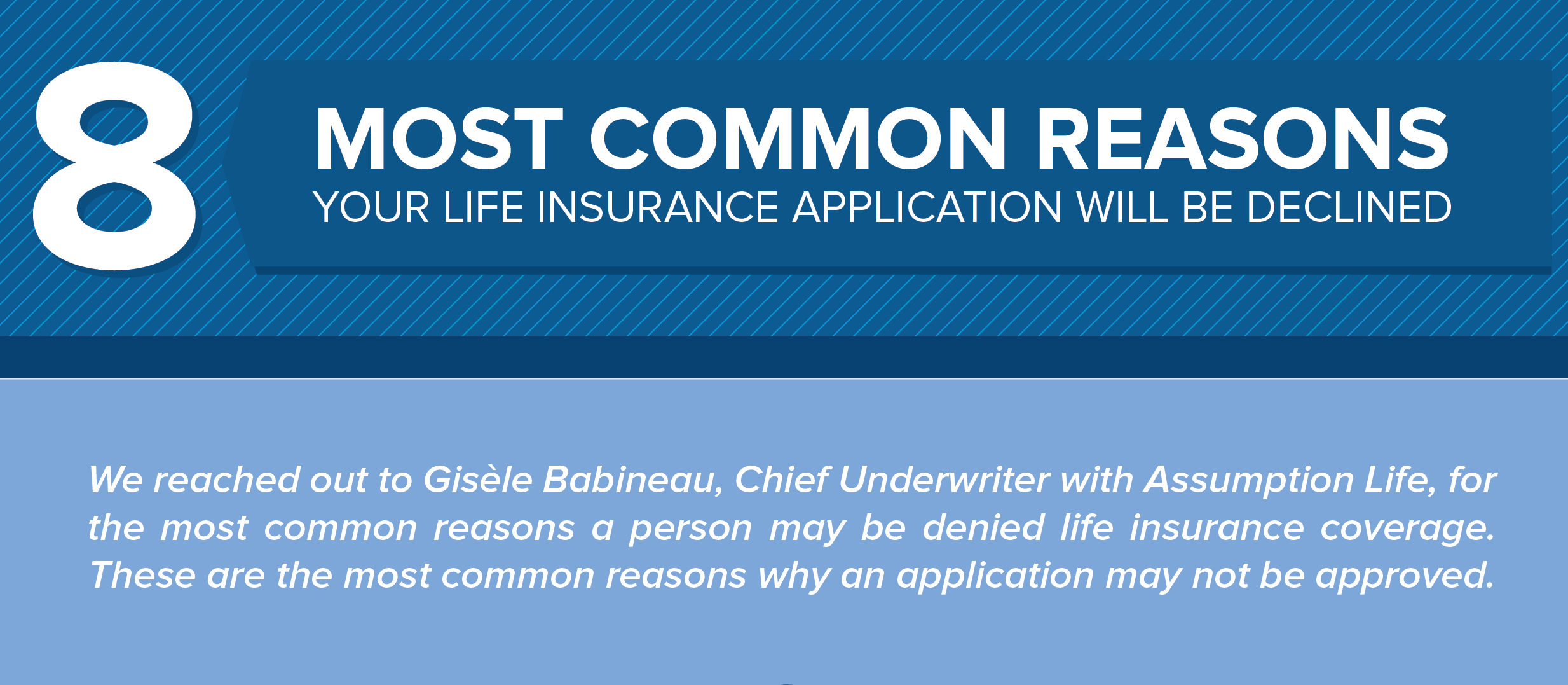 8 Most Common Reasons Why Your Life Insurance Application Will Be Declined