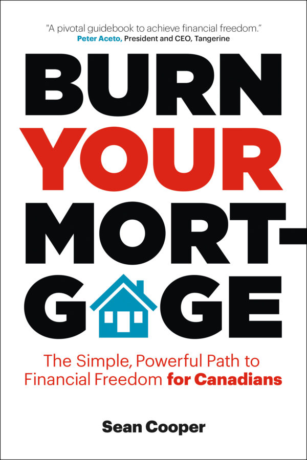 Sean Cooper: Burn Your Mortgage